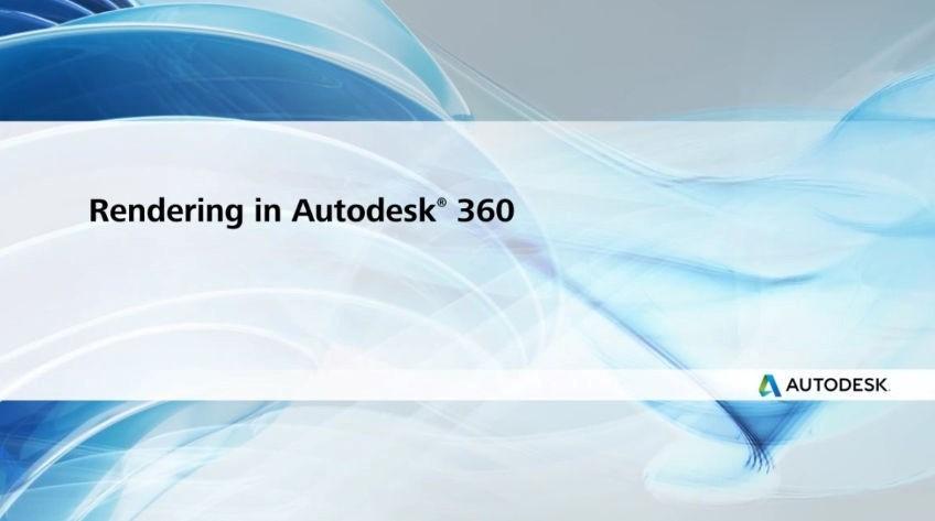 Rendering in A360 – Phần mềm render chất lượng cao trên Cloud