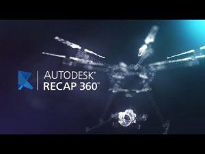AUTODESK RECAP 360 – Phác thảo đối tượng bằng ánh sáng.