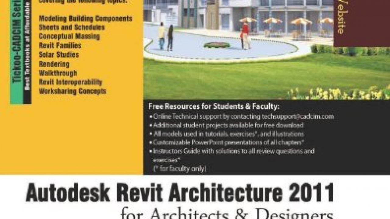 Autodesk Revit Architecture 2011 dành cho Kiến trúc sư và Thiết kế